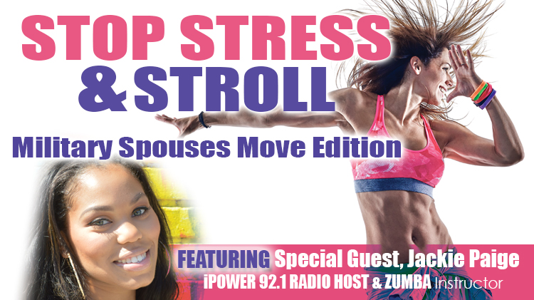 Stop Stress & Stroll: Military Spouses Move Edition
