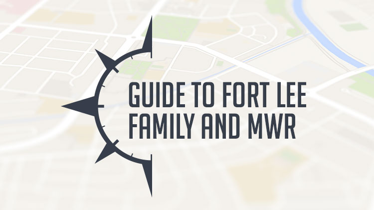 A Military Spouse's Guide to Fort Lee Family and MWR