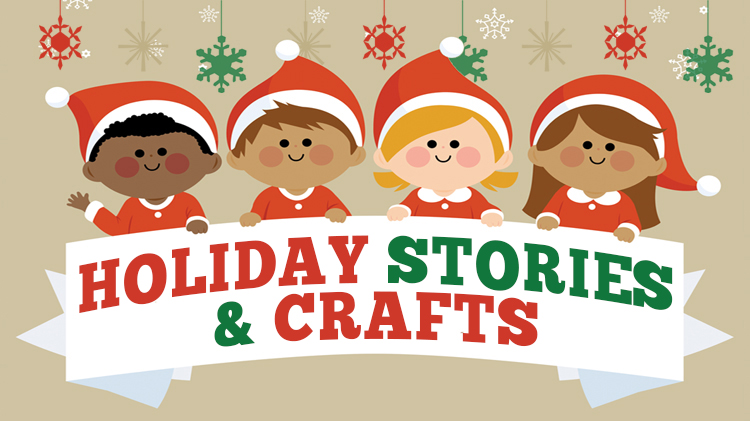 Holiday Stories & Crafts