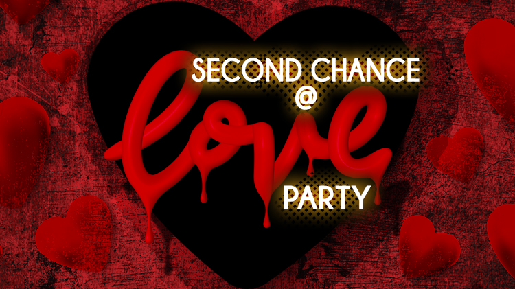 Second Chance @Love Party