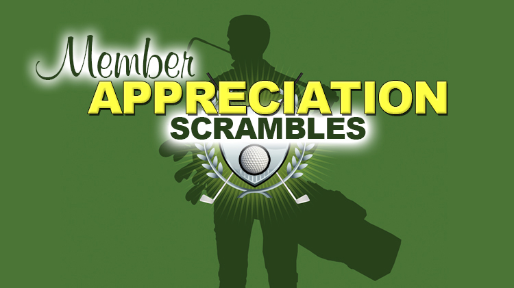Member Appreciation Scrambles