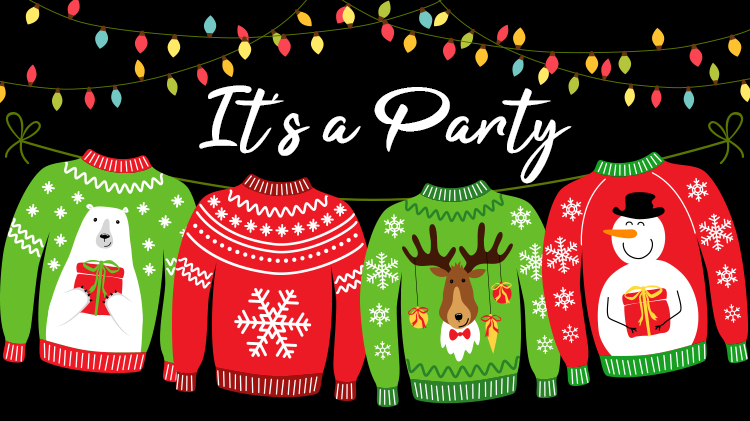 Ugly Christmas Sweater & End of the Year Party