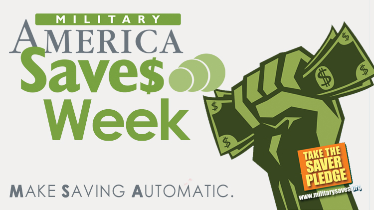 Military Saves Week - Proclamation Signing, Cake Cutting & Take the Saver's Pledge