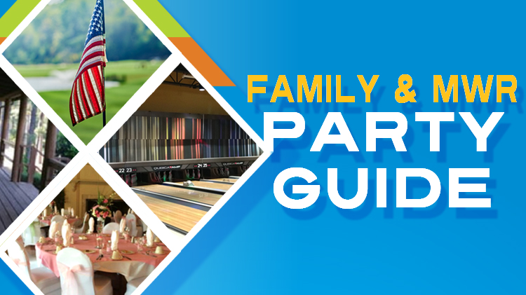 Family & MWR Party Guide